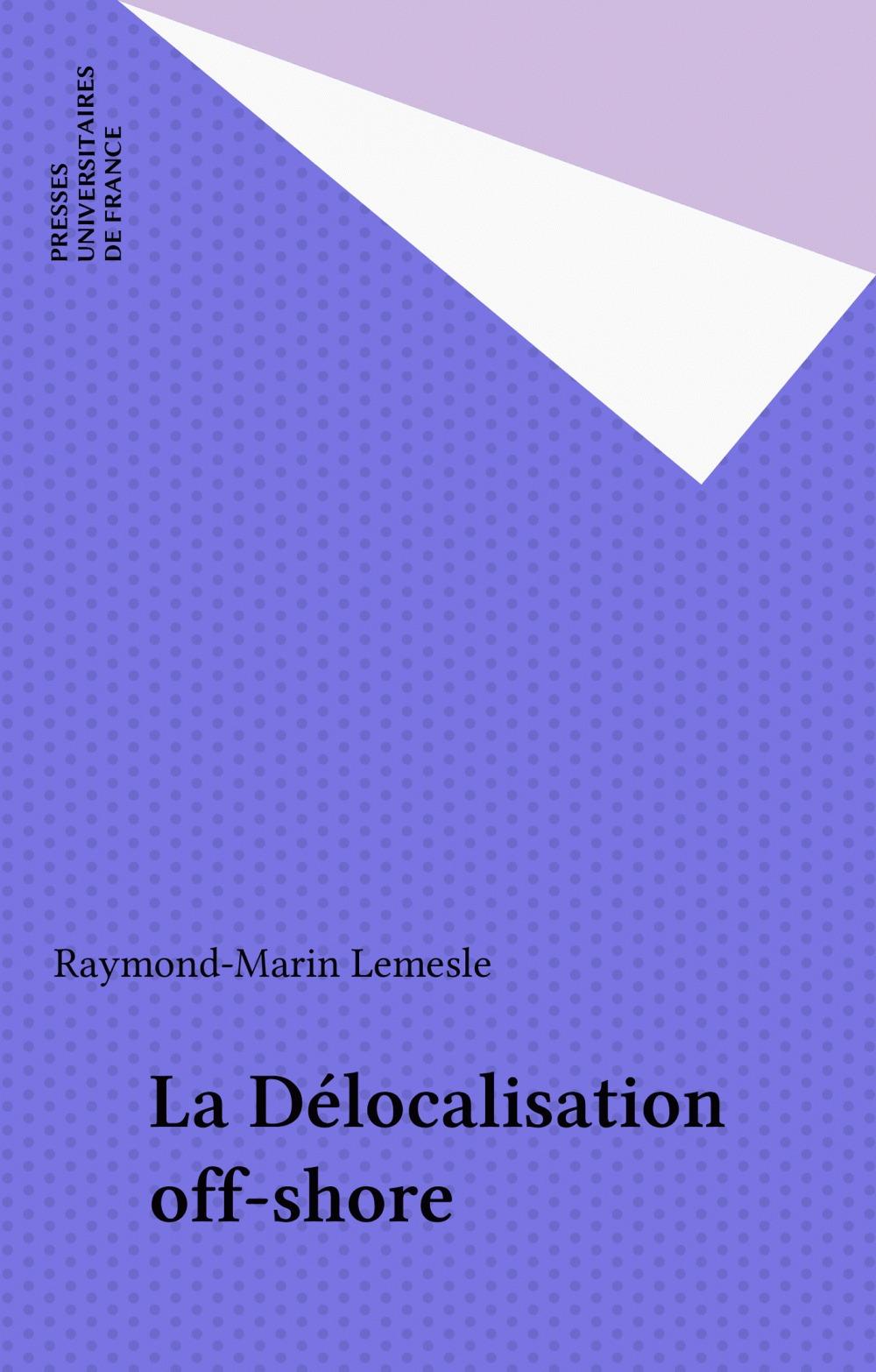 La Délocalisation off-shore
