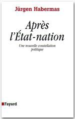 Apr�s l'�tat-nation ; une nouvelle constellation politique