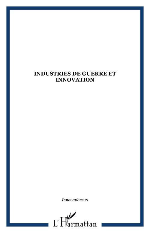 Revue Innovations Industries de guerre et innovation
