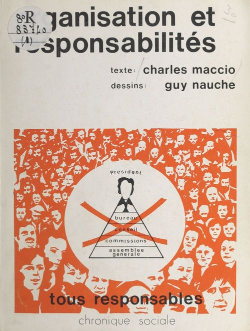 Charles Maccio Organisation et responsabilités