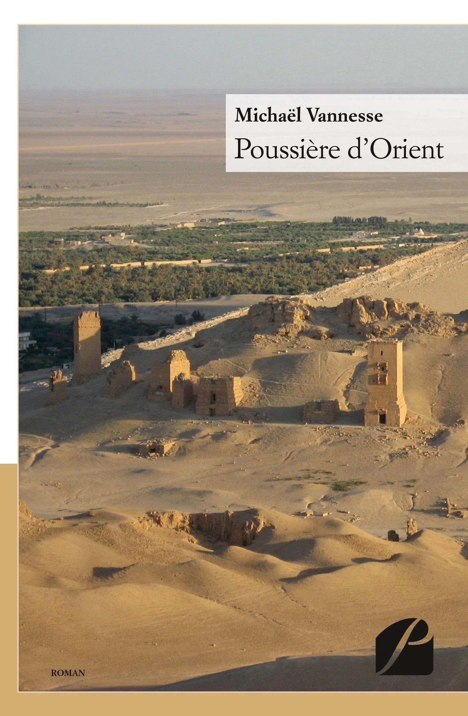 Michaël Vannesse Poussière d'Orient