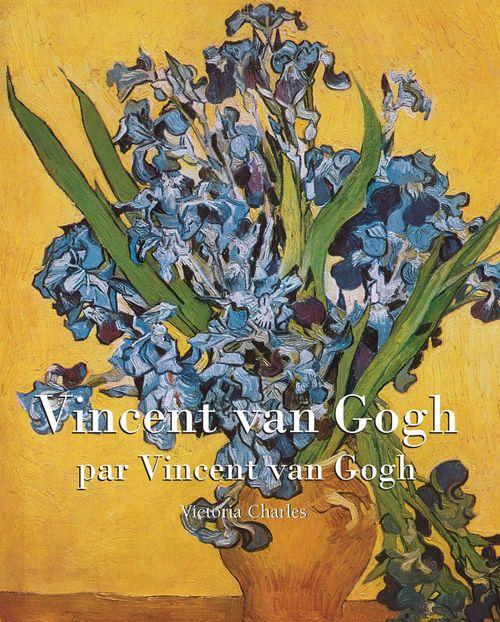 Victoria Charles Vincent van Gogh