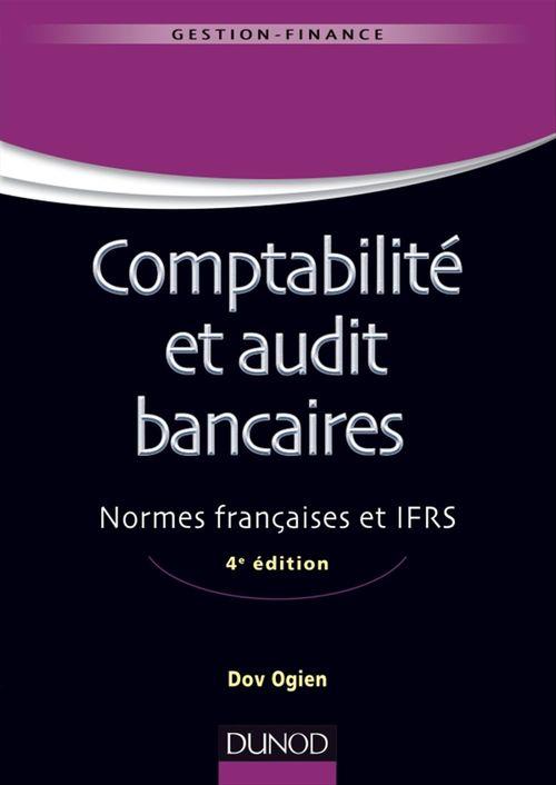 Comptabilité et audit bancaires - 4e édition