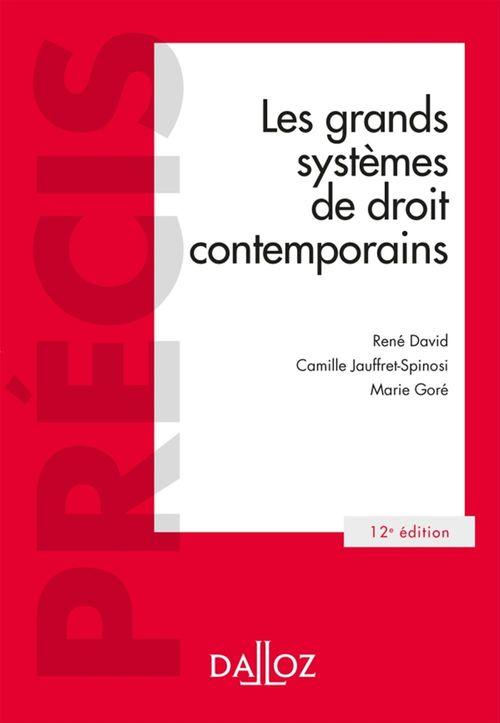 René David Les grands systèmes de droit contemporains