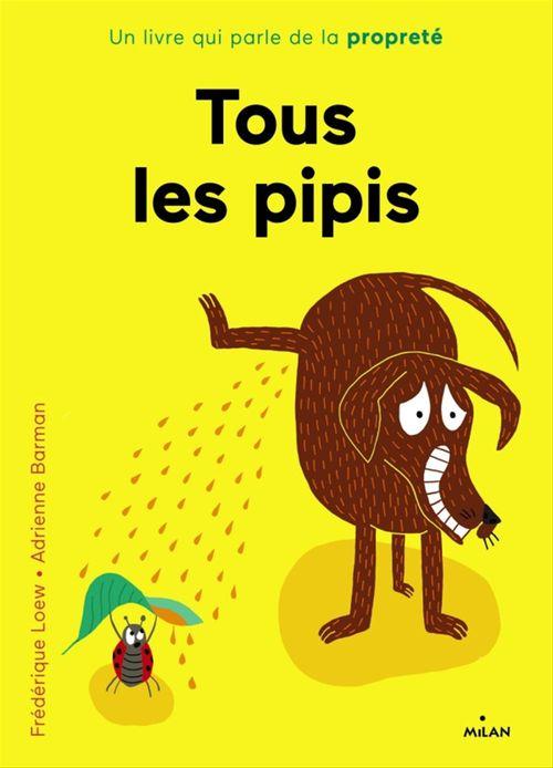 Frédérique Loew Tous les pipis