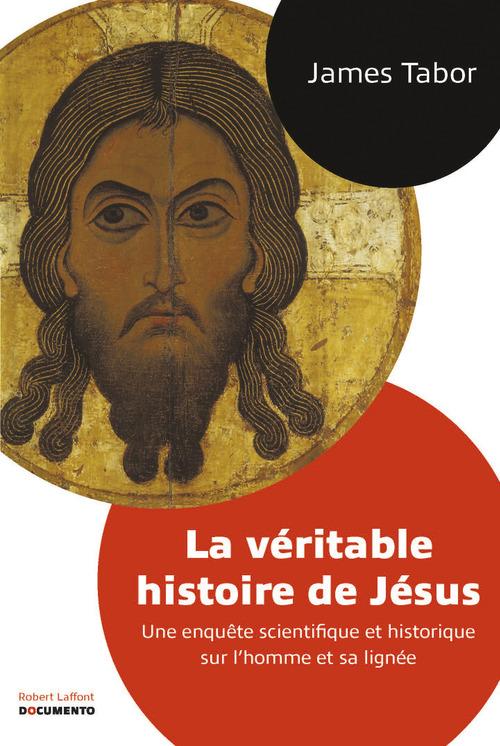 James TABOR La Véritable histoire de Jésus
