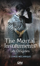 the mortal instruments - les origines t.1 ; l'ange m�canique
