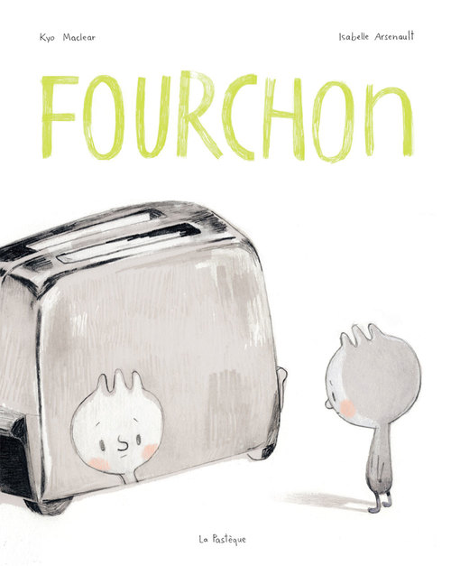 Kyo Maclear Fourchon