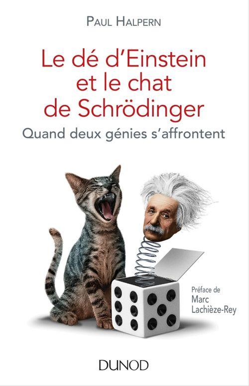 Paul Halpern Le dé d'Einstein et le chat de Schrödinger