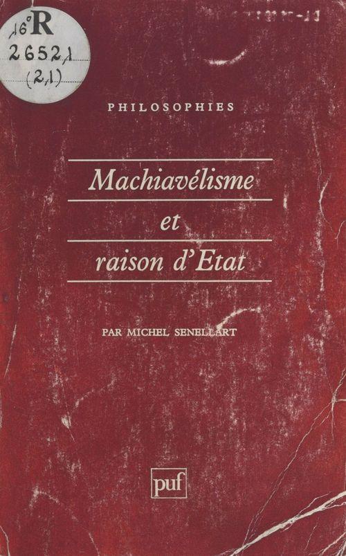 Machiavélisme et raison d'État (XIIe-XVIIIe siècle)