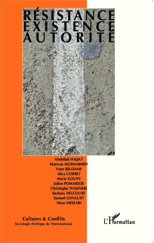 Revue Cultures & Conflits Résistance, existence, autorité