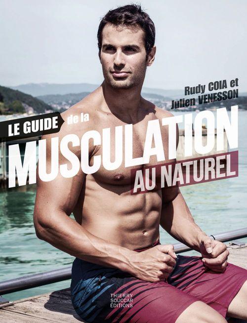 JULIEN VENESSON Le guide de la musculation au naturel