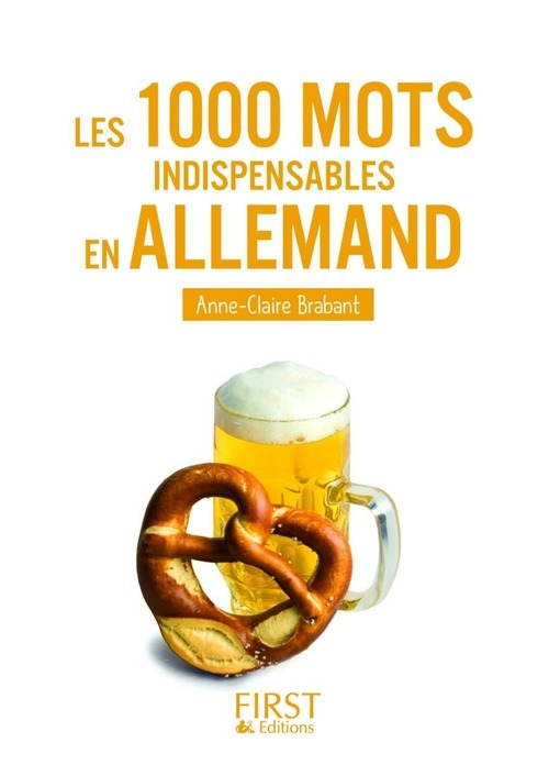 Anne-Claire BRABANT Petit livre de - 1000 mots indispensables en allemand