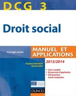 DCG 3 ; droit social ; manuel et applications, corrig�s inclus (�dition 2013/2014)