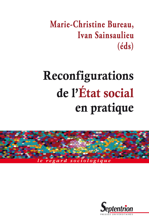 Ivan Sainsaulieu Reconfigurations de l'État social en pratique
