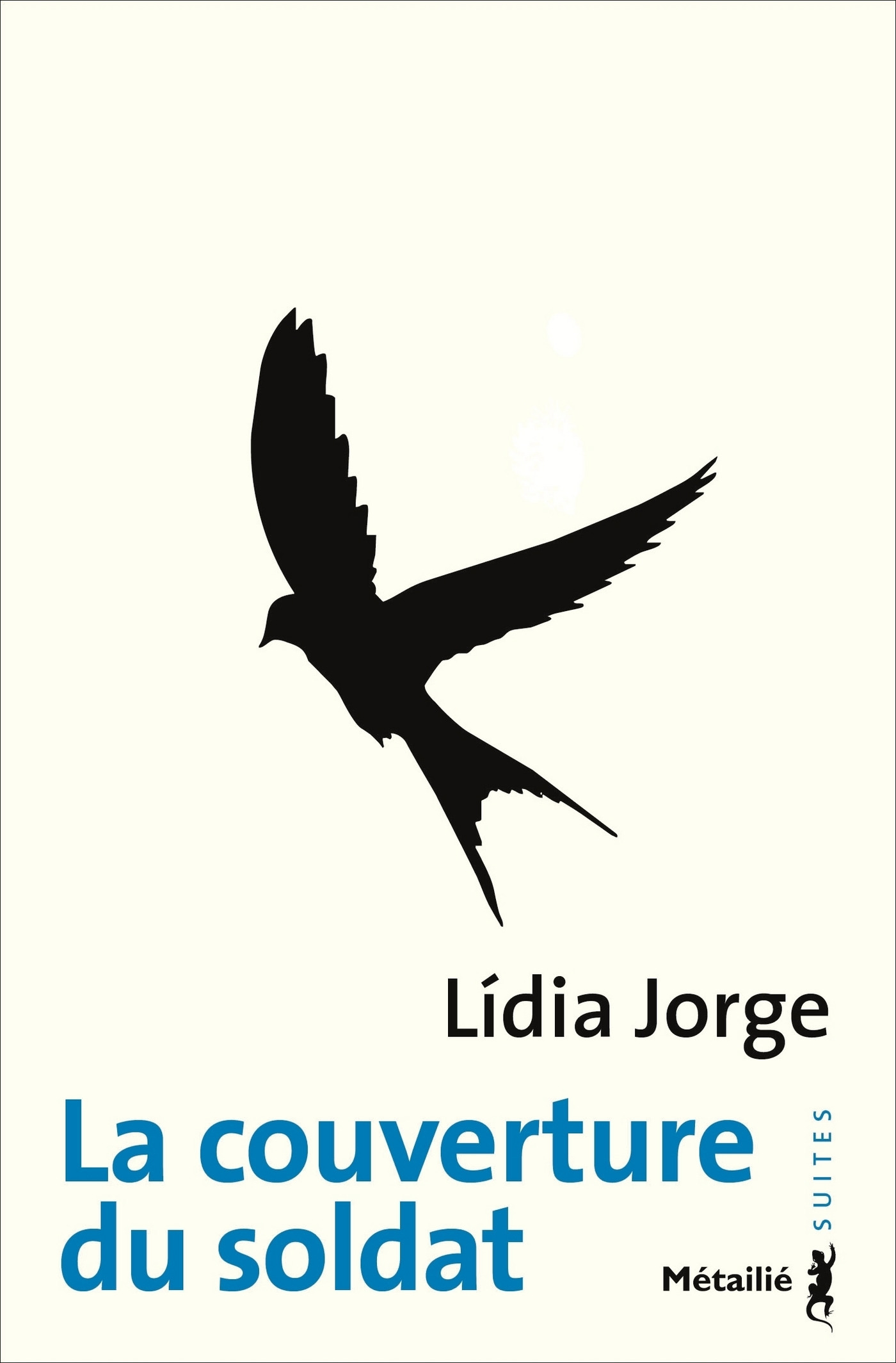 Lídia Jorge La Couverture du soldat