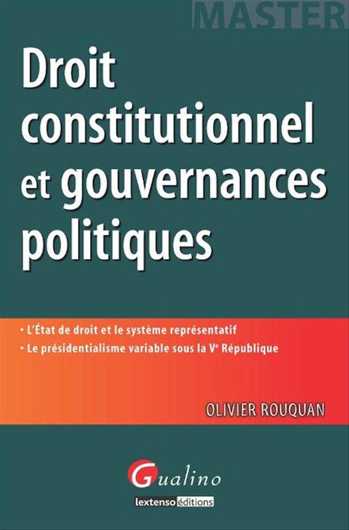 Olivier Rouquan Droit constitutionnel et gouvernances politiques