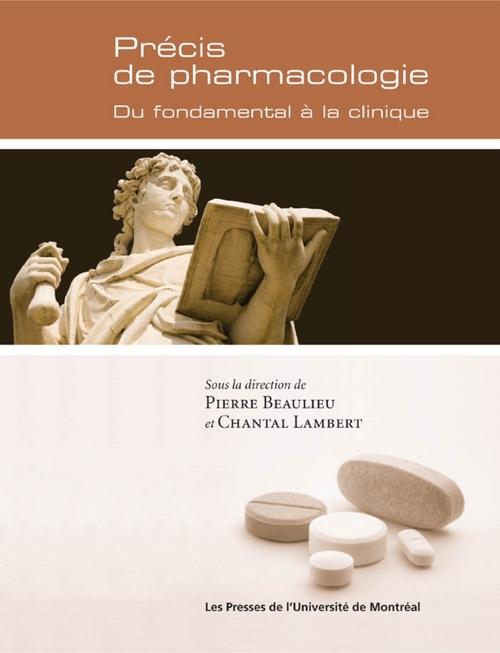 Pierre et Chantal Lambert  (dir.) Beaulieu Précis de pharmacologie. Du fondamental à la clinique