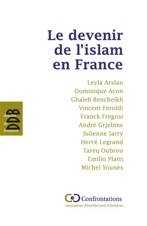 Collectif Le devenir de l'islam en France