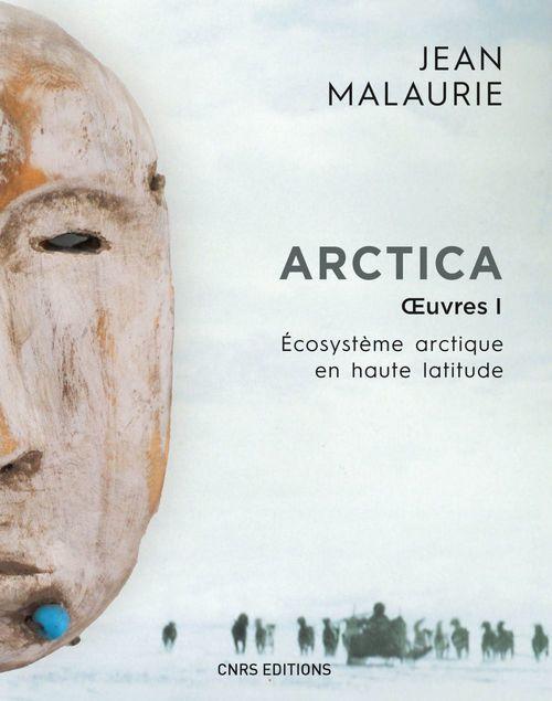 Arctica. Oeuvres 1. Écosystème arctique en haute latitude