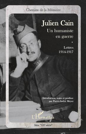Pierre-André MEYER Julien Cain, un humaniste en guerre