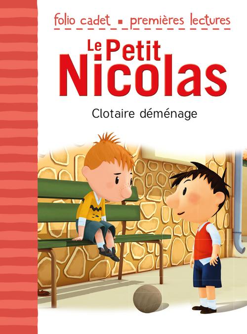 Emmanuelle Kecir-Lepetit Le Petit Nicolas (Tome 36) - Clotaire déménage