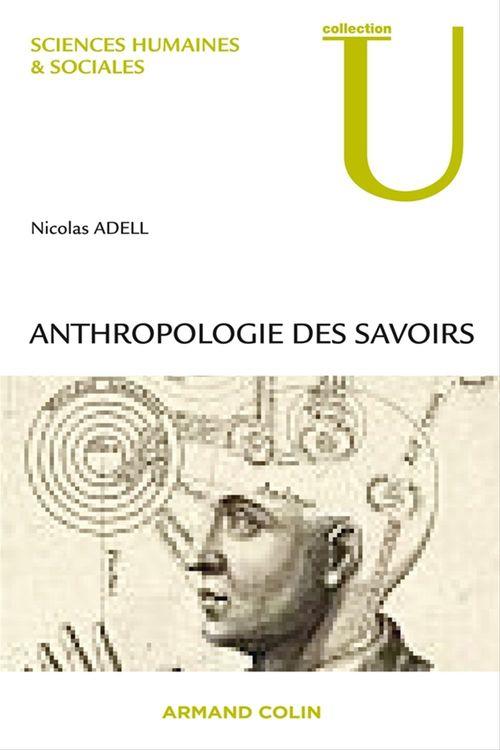 Nicolas Adell Anthropologie des savoirs