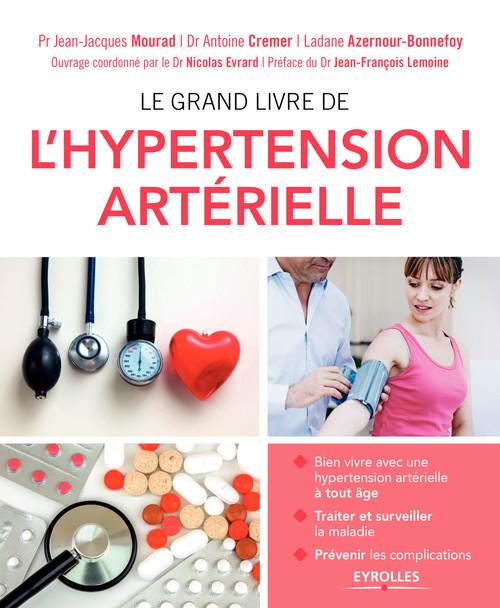 Antoine Cremer Le grand livre de l'hypertension artérielle