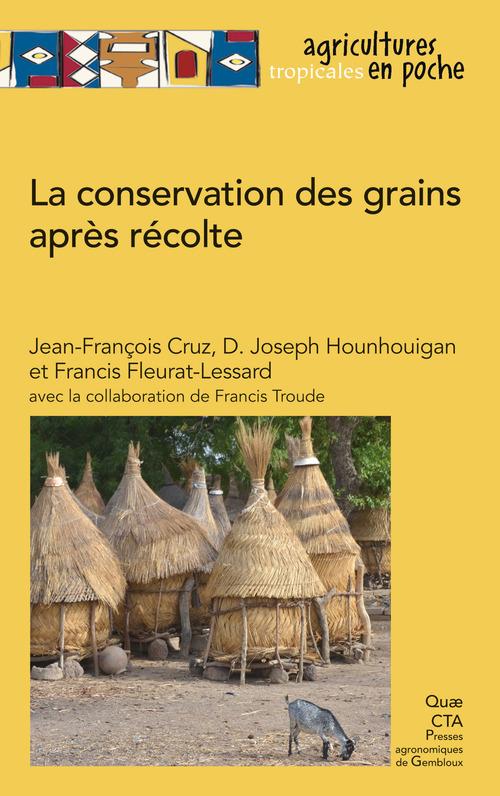 Francis Fleurat-Lessard La conservation des grains après récolte