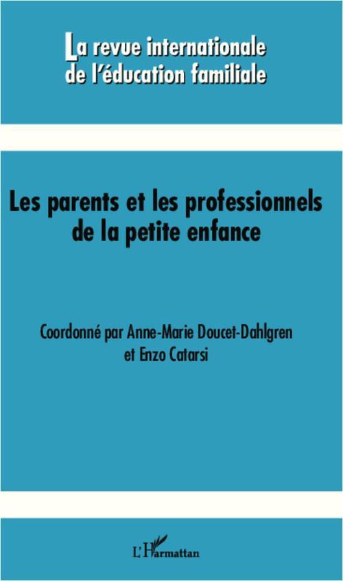 Revue Internationale De L'Education Familiale Les parents et les professionnels de la petite enfance