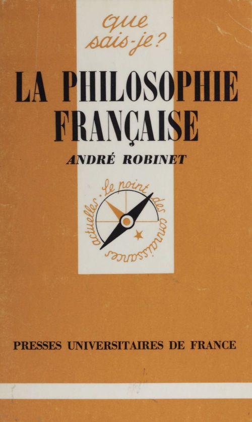 André Robinet La Philosophie française