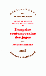 L'emprise contemporaine des juges