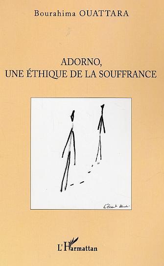 Bourahima Ouattara Adorno, une ethique de la souffrance