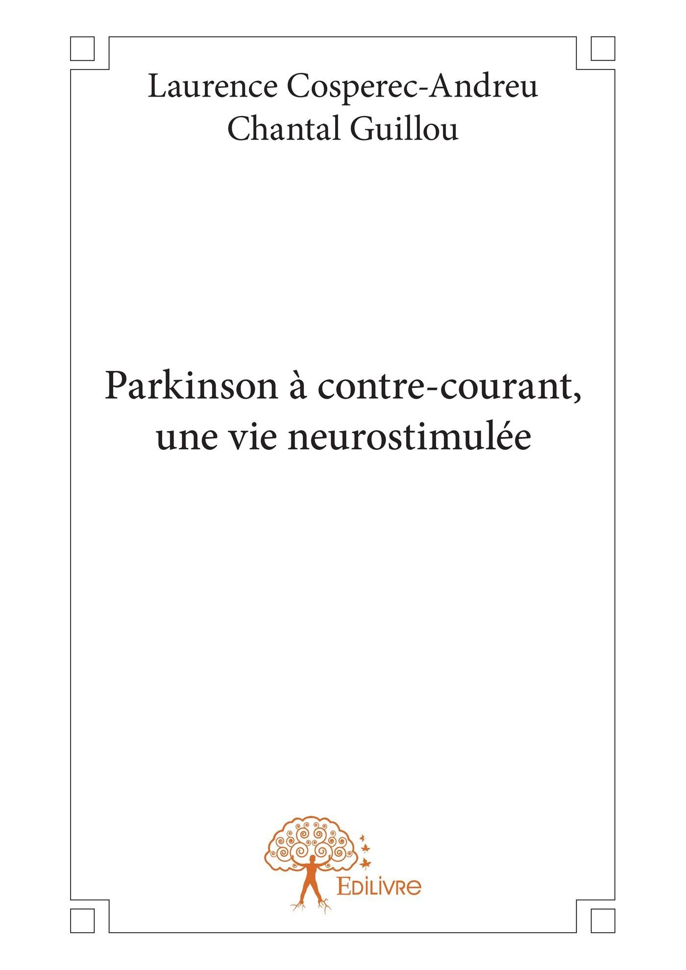 Parkinson à contre-courant, une vie neurostimulée