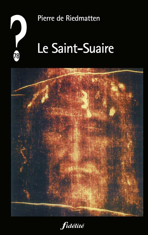 Pierre de Riedmatten Le Saint-Suaire