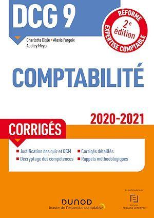 DCG 9 ; comptabilité ; corrigés (édition 2020/2021)
