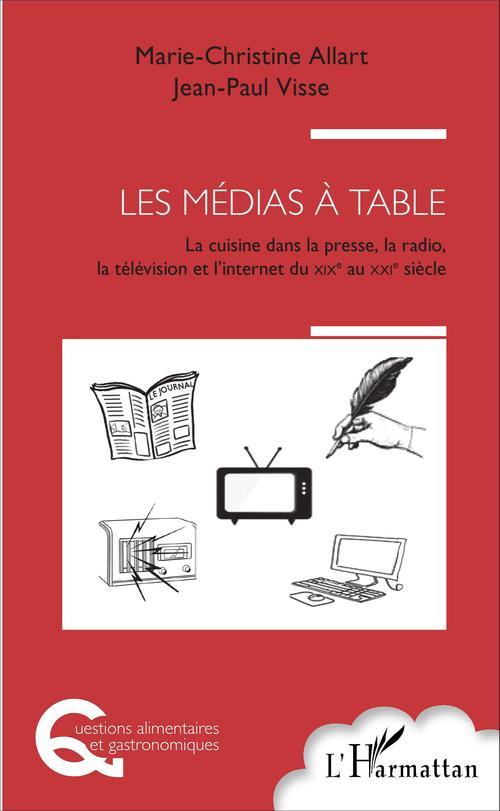 Les médias à table