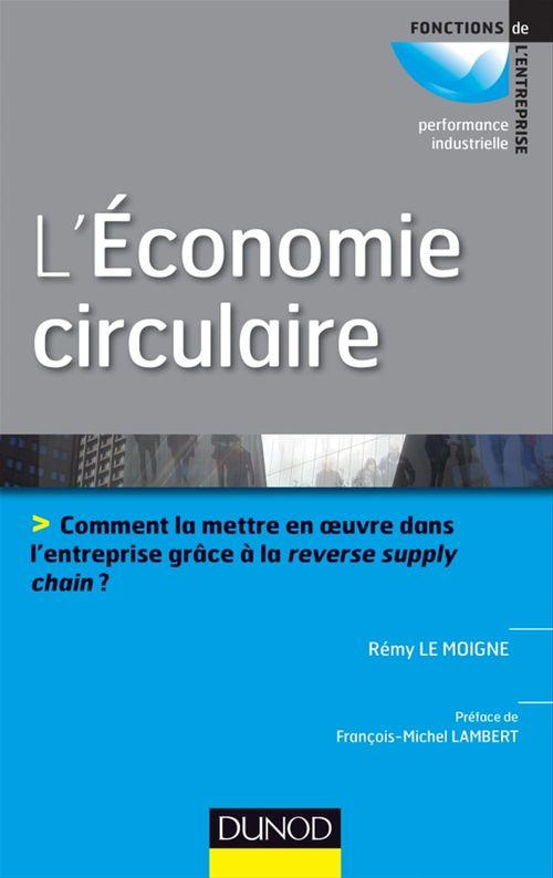 Rémy Le Moigne L'économie circulaire - Prix ACA BRUEL HEC