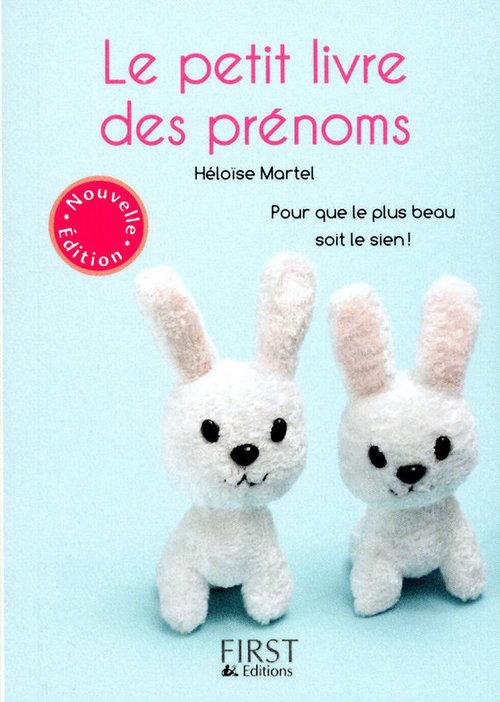 Héloïse MARTEL Le Petit Livre de - Prénoms 2010