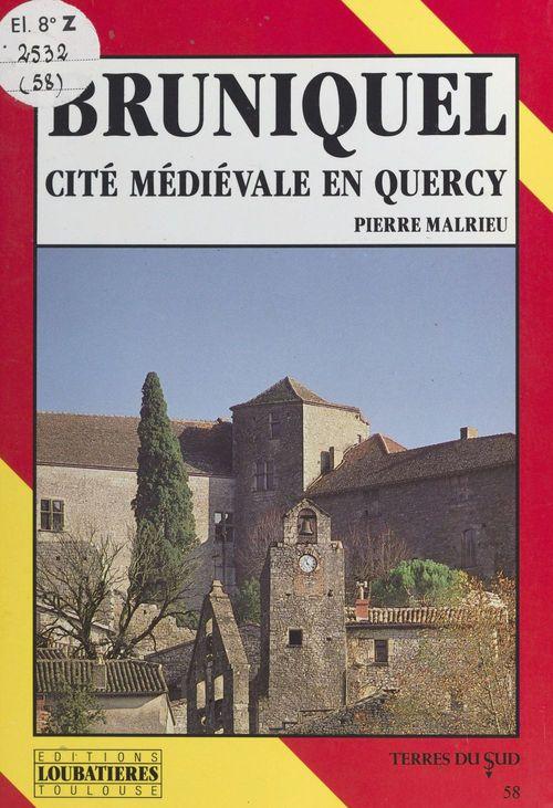 Bruniquel : cité médiévale en Quercy