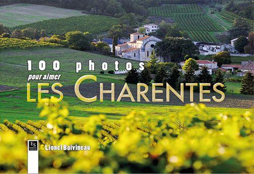 Lionel Boivineau 100 photos pour aimer les Charentes