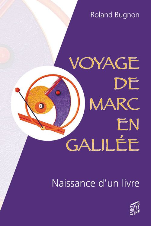 Roland Bugnon Voyage de Marc en Galilée