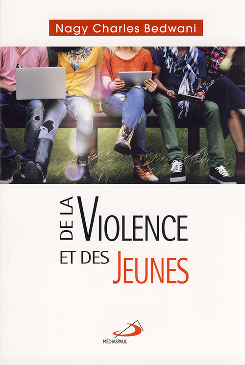 Nagy Charles Bedwani De la violence et des jeunes