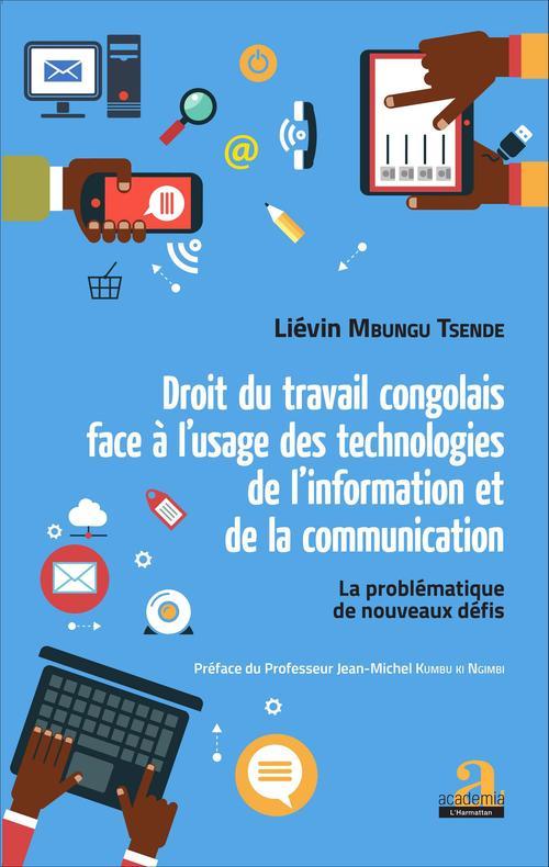 Droit du travail congolais face à l'usage des technologies de l'information et de la communication