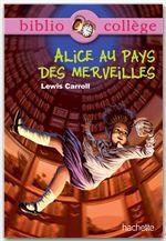Lewis Carroll Bibliocollège - Alice au pays des merveilles - nº 74