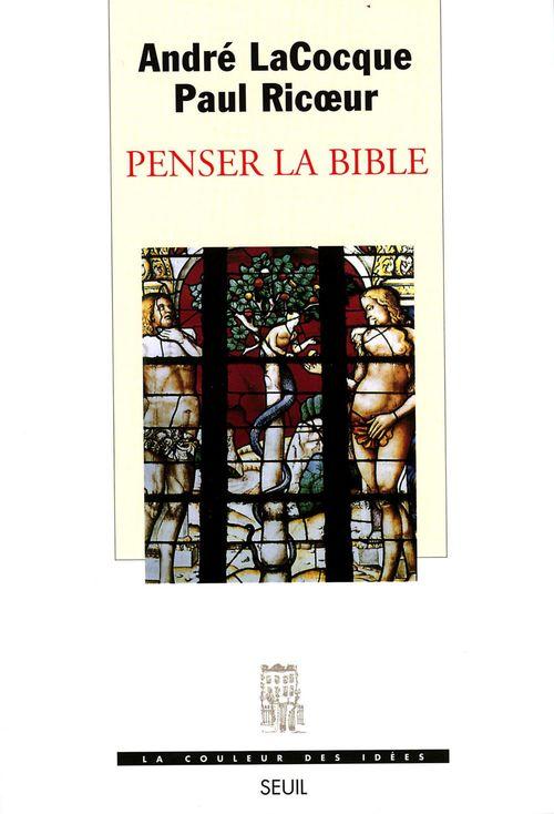 Paul Ricoeur Penser la Bible