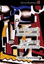 Pierre Kropotkine La Morale Anarchiste - La Loi et l'Autorité