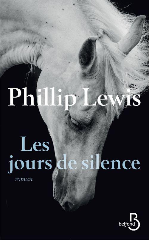 Phillip LEWIS Les Jours de silence