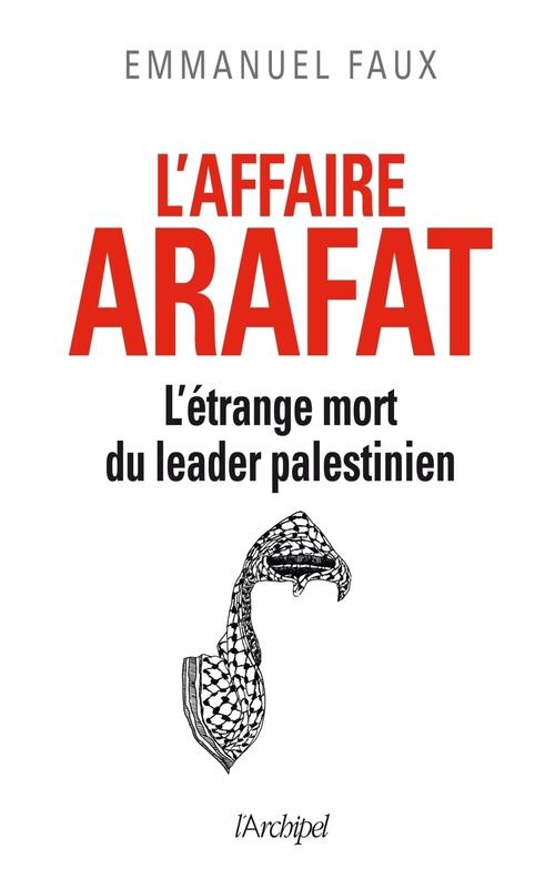 L'affaire Yasser Arafat