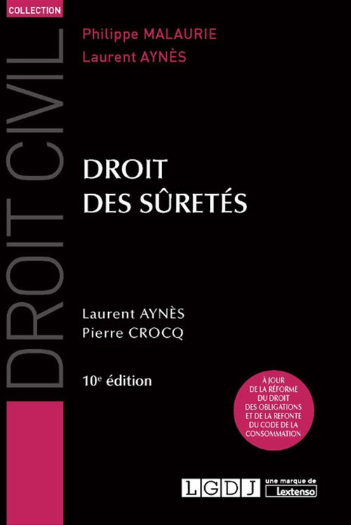 Laurent Aynès Droit des sûretés - 10e édition